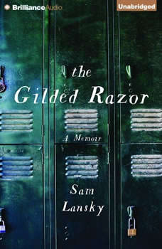 The Gilded Razor: A Memoir, Sam Lansky