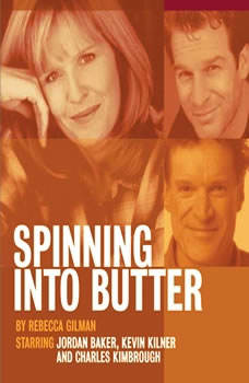 Spinning Into Butter, Rebecca Gilman
