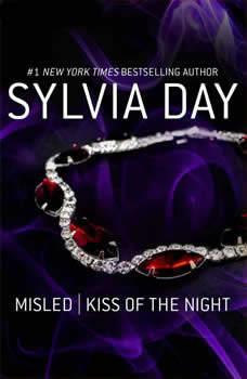 Misled & Kiss of the Night, Sylvia Day