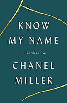 Know My Name: A Memoir, Chanel Miller