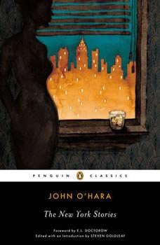 The New York Stories, John O'Hara