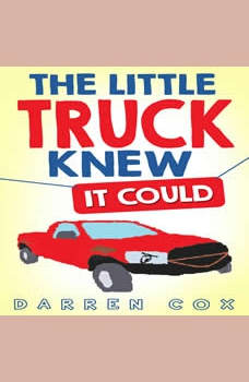 The Little Truck Knew It Could, Darren Cox
