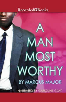 A Man Most Worthy, Marcus Major