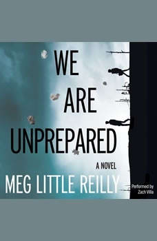 We Are Unprepared, Meg Little Reilly