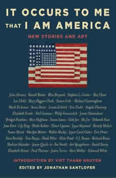 It Occurs to Me That I Am America: New Stories and Art New Stories and Art, Richard Russo