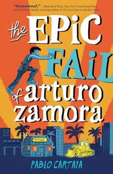The Epic Fail of Arturo Zamora, Pablo Cartaya