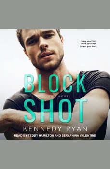 Block Shot, Kennedy Ryan