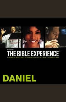 Inspired By ... The Bible Experience Audio Bible - Today's New International Version, TNIV: (24) Daniel, Full Cast