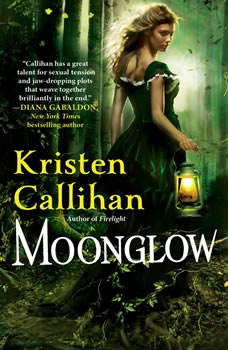 Moonglow, Kristen Callihan