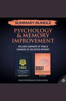 Summary Bundle: Psychology & Memory Improvement | Readtrepreneur Publishing: Includes Summary of Tribe & Summary of Unlimited Memory, Readtrepreneur Publishing