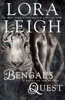 Bengal's Quest, Lora Leigh