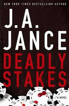 Deadly Stakes, J.A. Jance