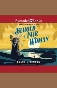 Behold a Fair Woman, Francis Duncan