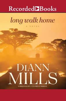 Long Walk Home, DiAnn Mills