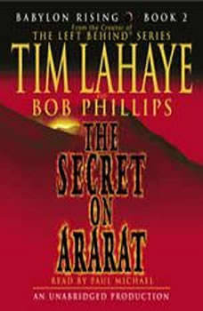 Babylon Rising: The Secret on Ararat, Tim LaHaye