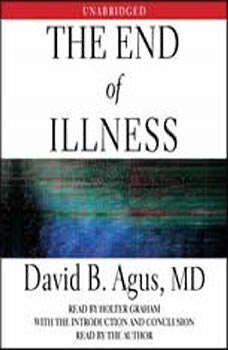 The End of Illness, David B. Agus