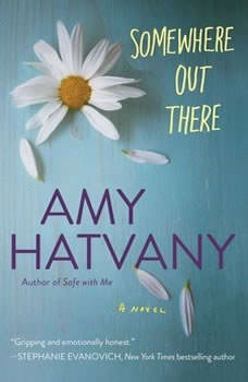 Somewhere Out There, Amy Hatvany