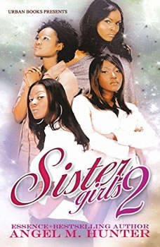 Sister Girls 2, Angel M. Hunter