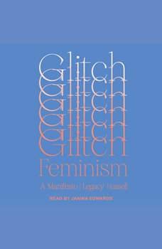 Glitch Feminism: A Manifesto, Legacy Russell