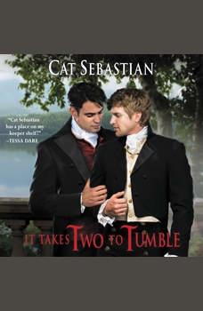 It Takes Two to Tumble: Seducing the Sedgwicks, Cat Sebastian