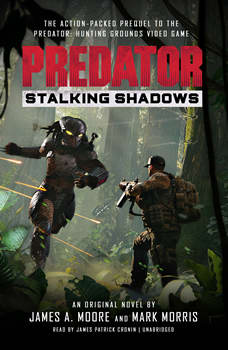 Predator: Stalking Shadows, James A. Moore