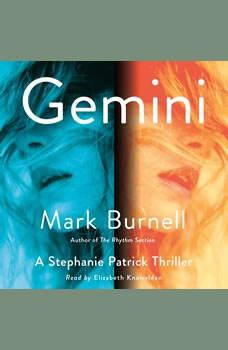 Gemini: A Stephanie Patrick Thriller, Mark Burnell