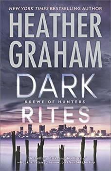 Dark Rites: A Paranormal Romance Novel (Krewe of Hunters, #22), Heather Graham