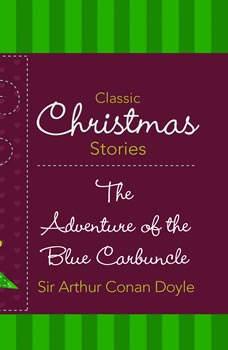 Adventure of the Blue Carbuncle, The, Sir Arthur Conan Doyle