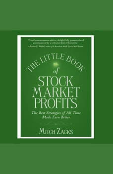 The Little Book Of Stock Market Profits: The Best Strategies of All Time Made Even Better, Mitch Zacks