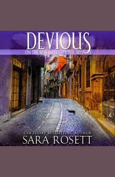 Devious, Sara Rosett