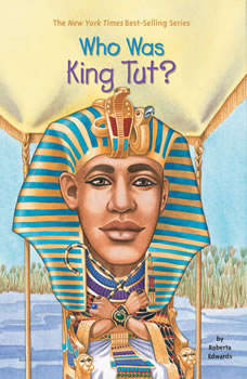 Who Was King Tut?, Roberta Edwards