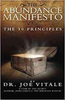 The Abundance Manifesto, Joe Vitale