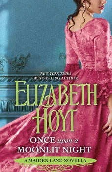 Once Upon a Moonlit Night: A Maiden Lane Novella A Maiden Lane Novella, Elizabeth Hoyt