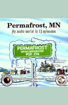 Permafrost, MN, Brian Price; Jerry Stearns