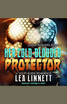 Her Cold-Blooded Protector, Lea Linnett