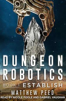 Dungeon Robotics, Matthew Peed