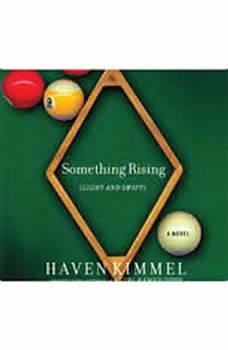 Something Rising (Light and Swift), Haven Kimmel