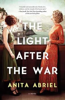 The Light After the War: A Novel, Anita Abriel
