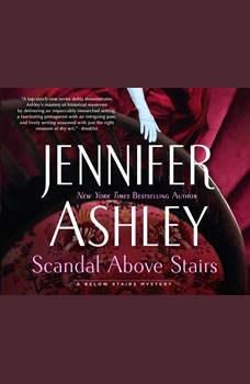 Scandal Above Stairs, Jennifer Ashley