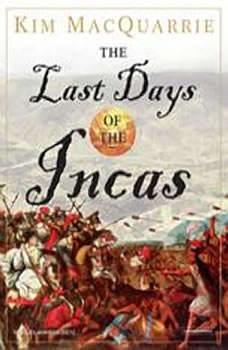 The Last Days of the Incas, Kim MacQuarrie