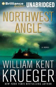 Northwest Angle: A Cork O'Connor Mystery A Cork O'Connor Mystery, William Kent Krueger