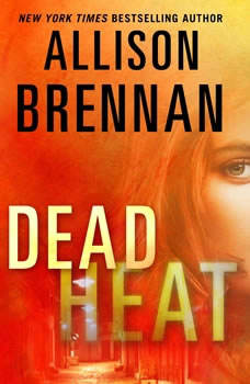 Dead Heat, Allison Brennan