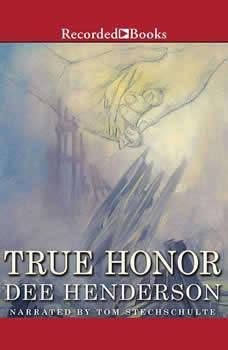 True Honor, Dee Henderson