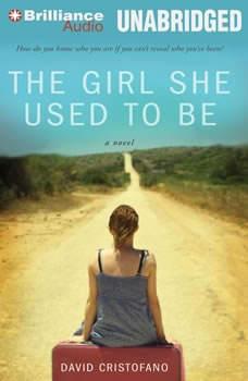 The Girl She Used to Be, David Cristofano