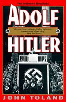 Adolf Hitler, John Toland