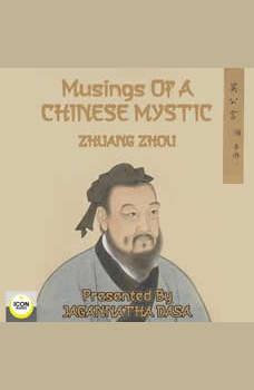 Musings of a Chinese Mystic, Zhuang Zhou