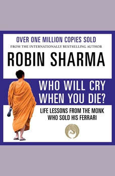 Who Will Cry When You Die?, Robin Sharma