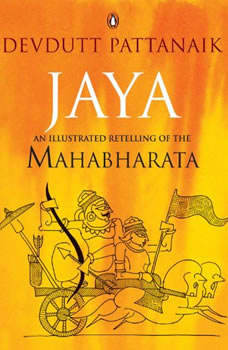 Jaya: An Illustrated Retelling of the Mahabharata, Devdutt Pattanaik
