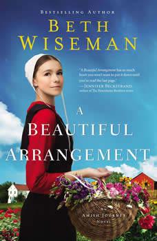 A Beautiful Arrangement, Beth Wiseman