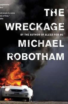 The Wreckage: A Thriller, Michael Robotham
